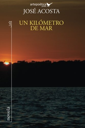 9781940075150: Un kilometro de mar (Spanish Edition)