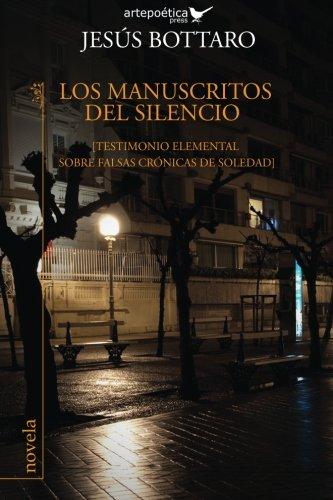 Los Manuscritos del Silencio: (Testimonio Elemental Sobre: Jesus Bottaro