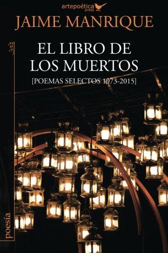 9781940075396: El libro de los muertos: Poemas selectos 1973-2015