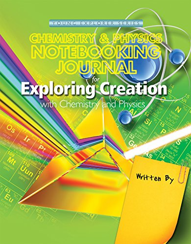 9781940110059: Exploring Creation with Chemistry and Physics, Notebooking Journal