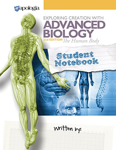9781940110387: Advanced Biology - The Human Body, 2nd Edition, Student Notebook