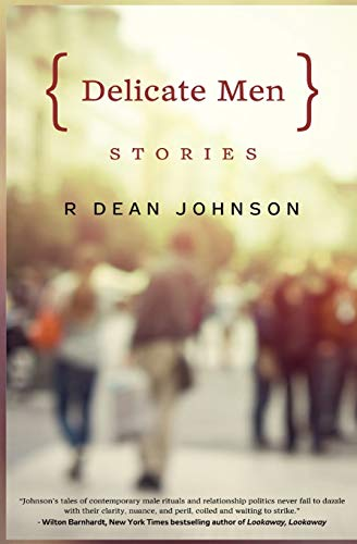 9781940122274: Delicate Men: Stories