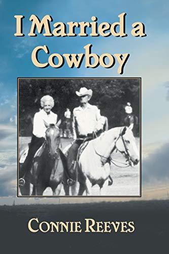9781940130101: I Married a Cowboy