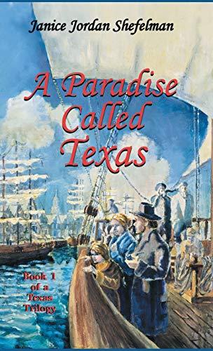 9781940130651: A Paradise Called Texas