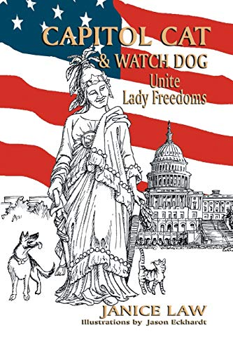 Capitol Cat Watch Dog Unite Lady Freedoms: Janice Law