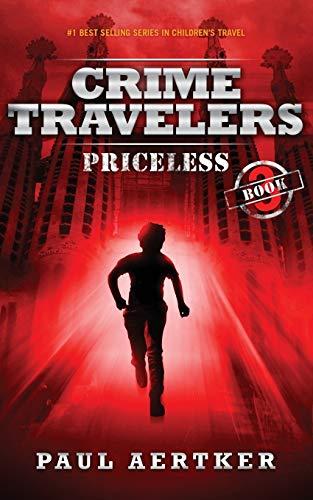 Priceless: Crime Travelers Spy School Mystery Series