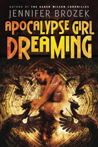 9781940154084: Apocalypse Girl Dreaming