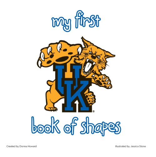 9781940162058: University of Kentucky:My First Book of Shapes