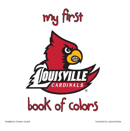 9781940162065: University of Louisville:My First Book of Colors