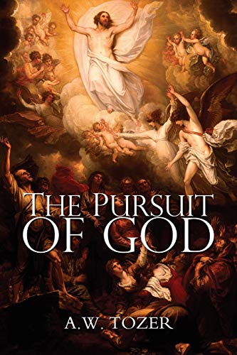 9781940177106: The Pursuit of God