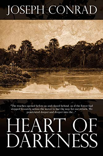 heart of darkness by joseph conrad and Although polish by birth, joseph conrad (18571924) is regarded as one of the greatest writers in english, and heart of darkness, first published in 1902, is considered by many his most famous, finest, and most enigmatic story.