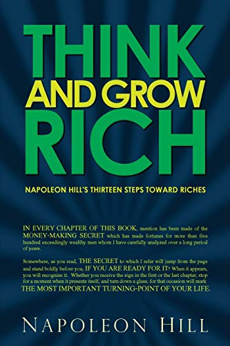 9781940177540: Think and Grow Rich - Napoleon Hill's Thirteen Steps Toward Riches