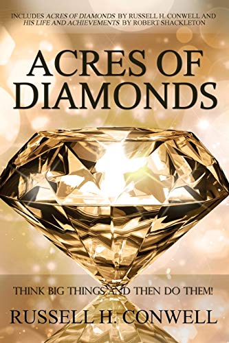 9781940177618: Acres of Diamonds by Russell H. Conwell