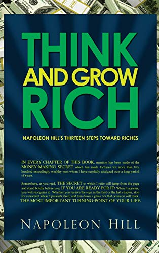 9781940177694: Think and Grow Rich - Napoleon Hill's Thirteen Steps Toward Riches