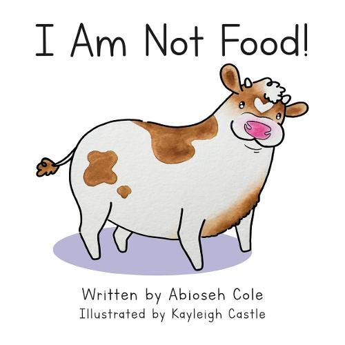 Stock image for I Am Not Food VEGAN BOARD BOOK for sale by GF Books, Inc.