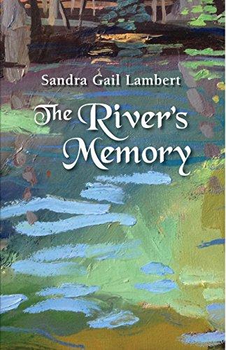 The River's Memory: Lambert, Sandra Gail