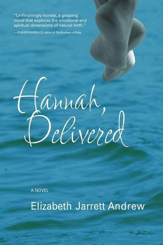 9781940192185: Hannah, Delivered