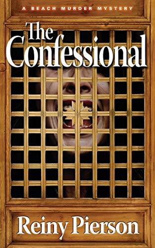 The Confessional (Beach Murder Mysteries): Pierson Ph.D., Reiny