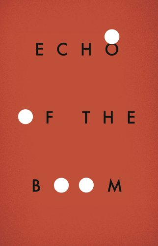 9781940207179: Echo of the Boom