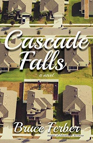 Cascade Falls: A Novel: Ferber, Bruce