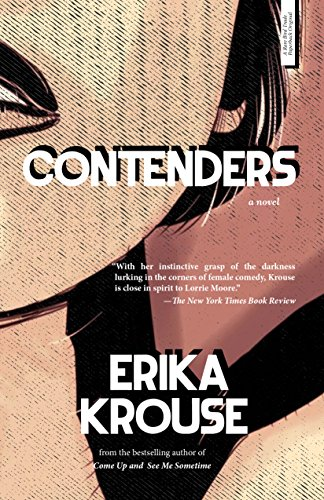 Contenders: A Novel: Krouse, Erika