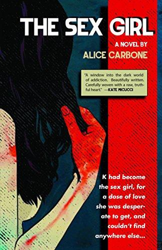 9781940207711: The Sex Girl: A Novel