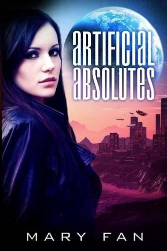 9781940215037: Artificial Absolutes