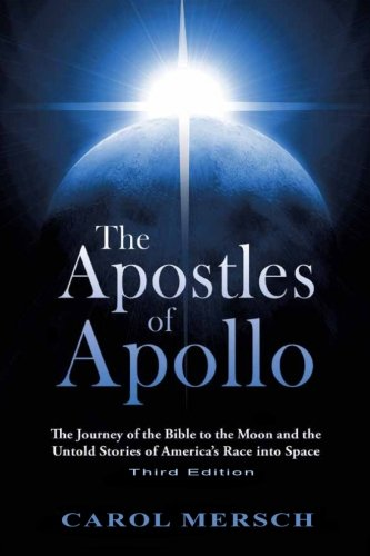9781940222097: The Apostles of Apollo: The Journey of the Bible to the Moon and the Untold Stories of America's Race into Space