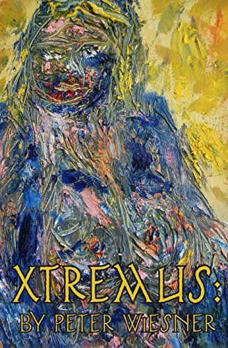 9781940233192: Xtremus: A Bionican Quest in the Wake of Cybergeddon