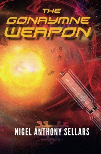 9781940233277: The Gonaymne Weapon