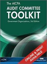 9781940235486: The AICPA Audit Committee Toolkit: Government Organizations, 3rd Edition