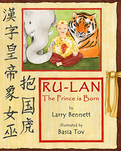 The Prince is Born: Ru-Lan: Bennett, Larry