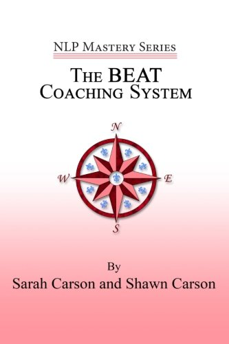 9781940254142: The BEAT Coaching System (NLP Mastery)