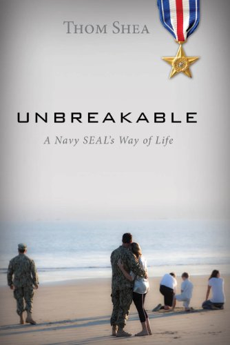 9781940262376: Unbreakable: A Navy Seal's Way of Life