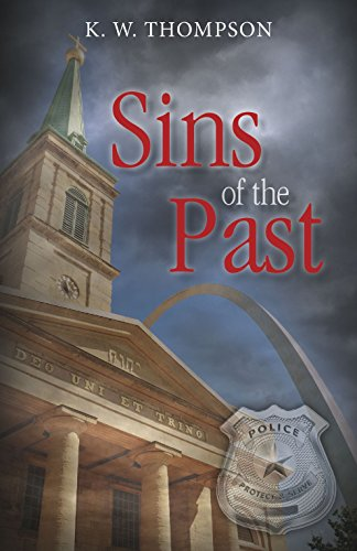 Sins of the Past: Thompson, K.W.