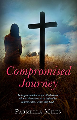 9781940262741: Compromised Journey