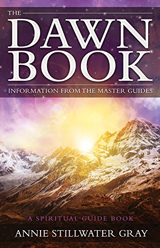 9781940265131: The Dawn Book: Information from the Master Guides - A Spiritual Guide Book