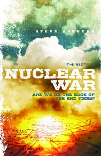 9781940269092: The Next Nuclear War: Are We on the Edge of the End Times?