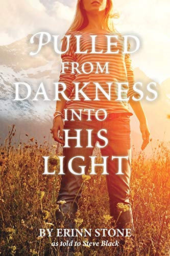 9781940269498: Pulled from Darkness into His Light