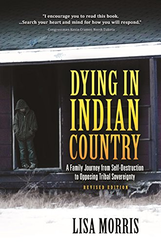 9781940269719: Dying In Indian Country: Revised Edition
