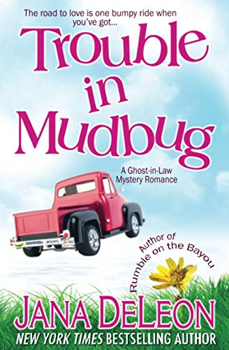 9781940270036: Trouble in Mudbug: 1 (Ghost-in-Law Series)
