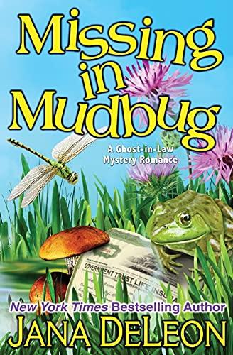9781940270128: Missing in Mudbug (Ghost-in-Law Series) (Volume 5)