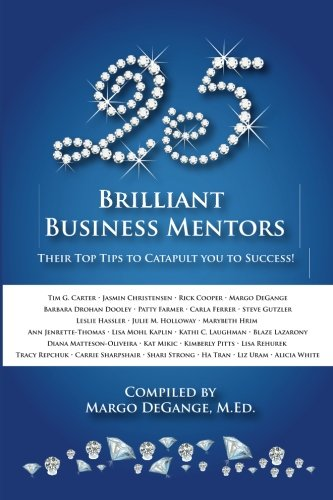 25 Brilliant Business Mentors: Their Top Tips: Patty Farmer