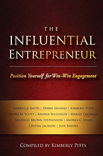 9781940278056: The Influential Entrepreneur: Position Yourself for Win-Win Engagement