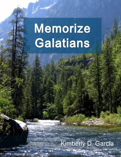 9781940282367: Memorize Galatians: A New Scripture Memory System to Memorize Scripture in Only Minutes per Day (Bible Memorization Made Easy)