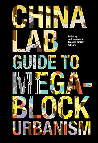 9781940291161: The China Lab Guide to Megablock Urbanisms
