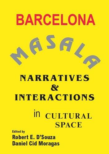 Barcelona Masala: Narratives and Interactions in Cultural Space (Paperback)