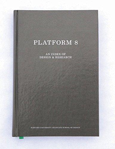 9781940291741: GSD Platform 8: An Index of Design & Research
