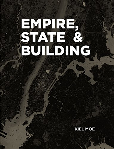 9781940291840: Empire, State & Building