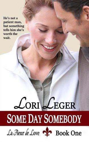 9781940305097: Some Day Somebody: La Fleur de Love: Book One: 1